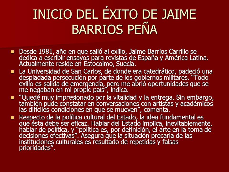INICIO DEL ÉXITO DE JAIME BARRIOS PEÑA