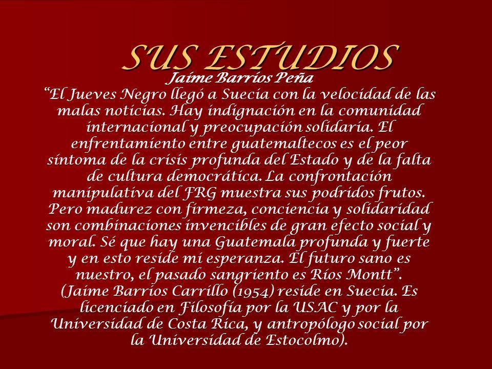 SUS ESTUDIOS Jaime Barrios Peña