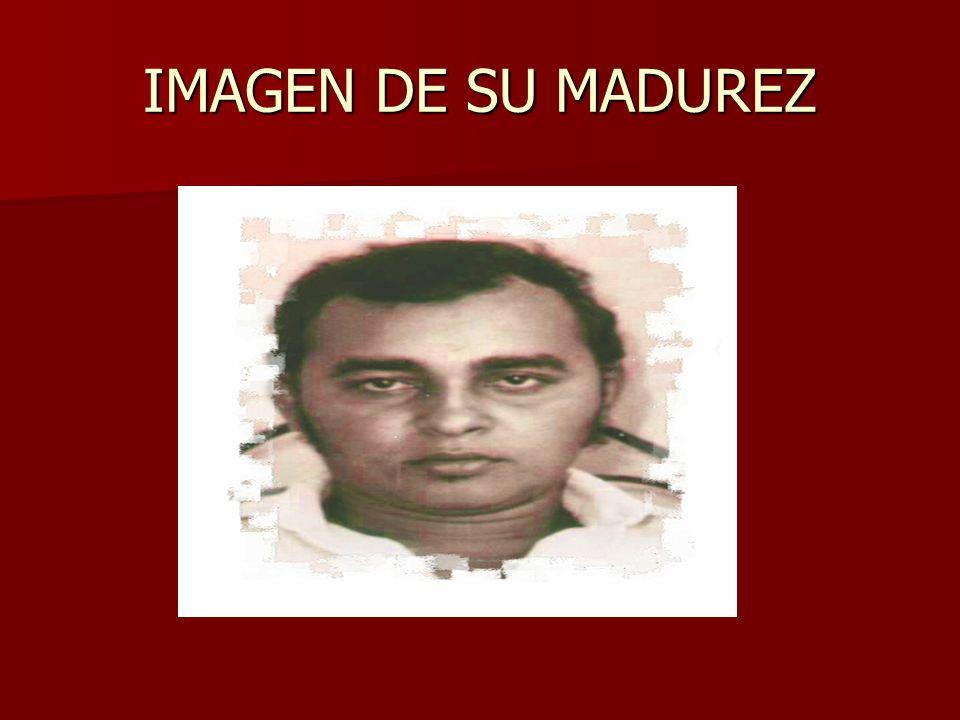 IMAGEN DE SU MADUREZ