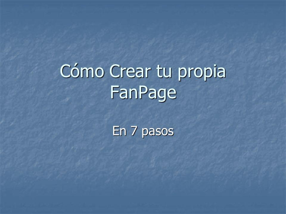 Cómo Crear tu propia FanPage