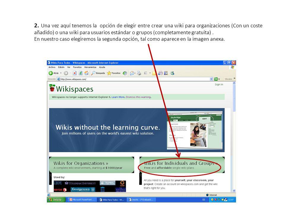 2. Una vez aquí tenemos la opción de elegir entre crear una wiki para organizaciones (Con un coste añadido) o una wiki para usuarios estándar o grupos (completamente gratuita) .
