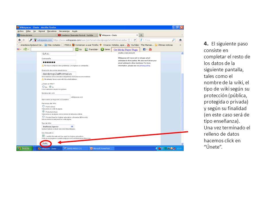 4. El siguiente paso consiste en completar el resto de los datos de la siguiente pantalla, tales como el nombre de la wiki, el tipo de wiki según su protección (pública, protegida o privada) y según su finalidad (en este caso será de tipo enseñanza).
