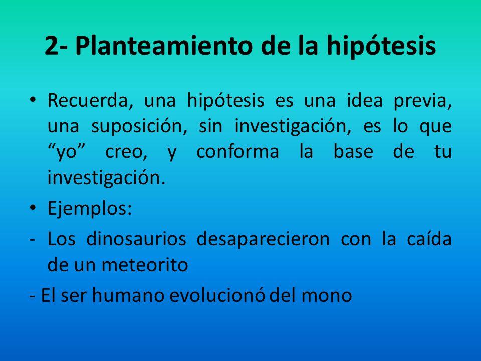 2- Planteamiento de la hipótesis
