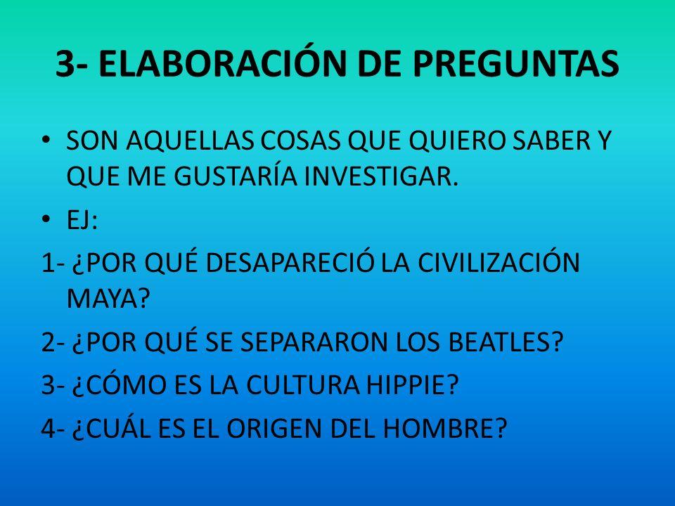 3- ELABORACIÓN DE PREGUNTAS