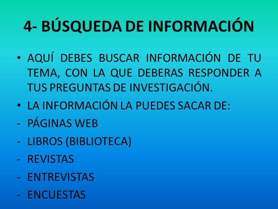 4- BÚSQUEDA DE INFORMACIÓN