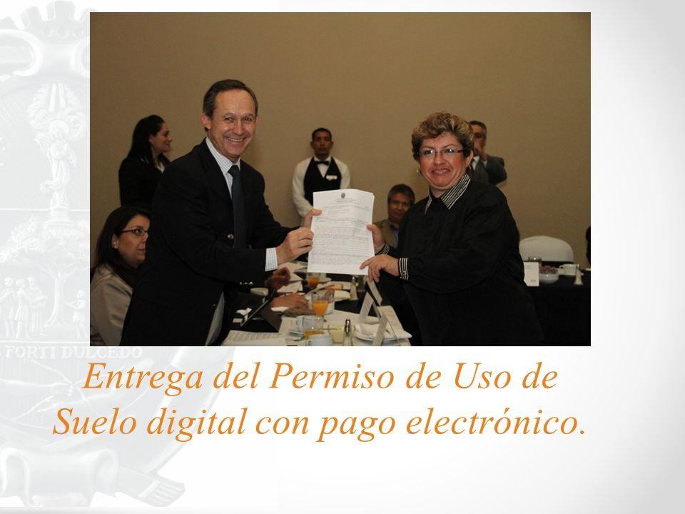 Entrega del Permiso de Uso de Suelo digital con pago electrónico.