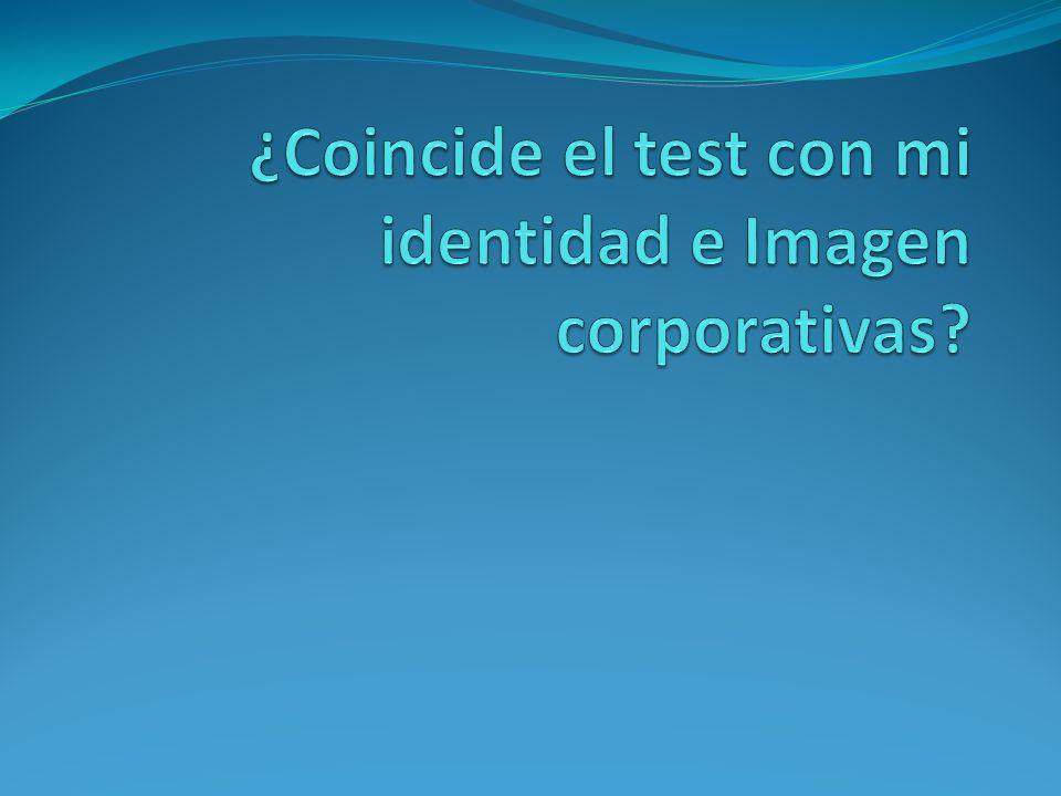 ¿Coincide el test con mi identidad e Imagen corporativas