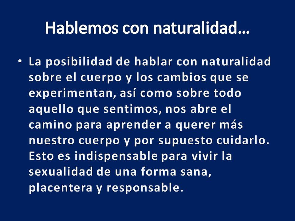 Hablemos con naturalidad…