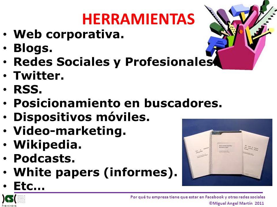HERRAMIENTAS Web corporativa. Blogs. Redes Sociales y Profesionales.