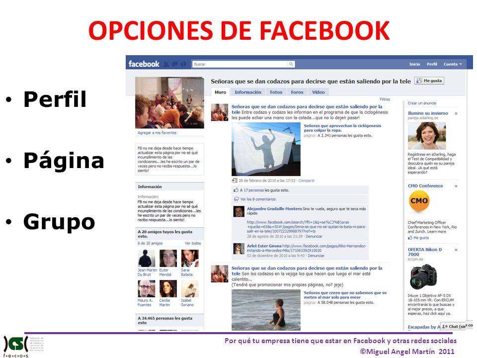 OPCIONES DE FACEBOOK Perfil Página Grupo