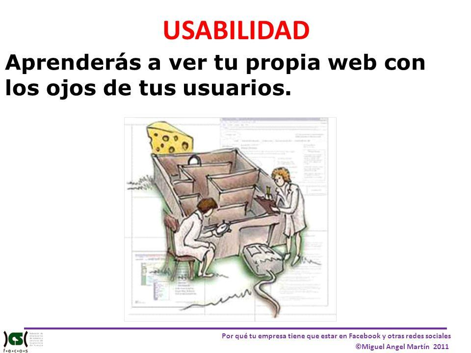 USABILIDAD Aprenderás a ver tu propia web con los ojos de tus usuarios.