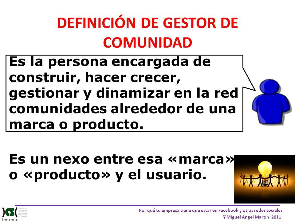 DEFINICIÓN DE GESTOR DE COMUNIDAD