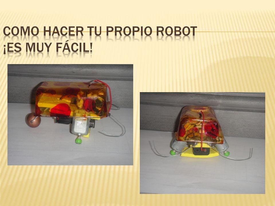 COMO HACER TU PROPIO ROBOT ¡ES MUY FÁCIL!