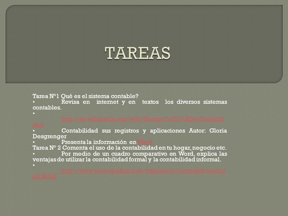 Tareas Tarea N°1 Qué es el sistema contable