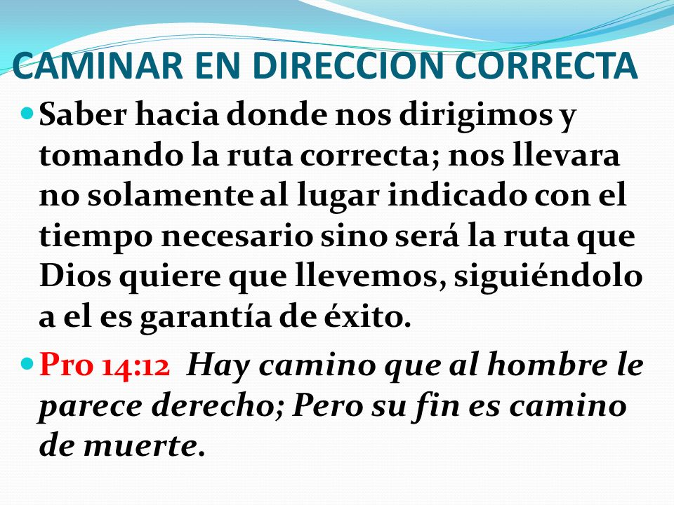 CAMINAR EN DIRECCION CORRECTA