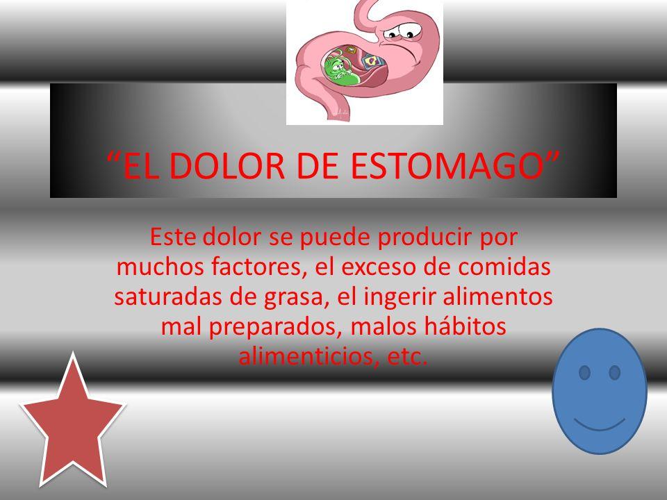 EL DOLOR DE ESTOMAGO