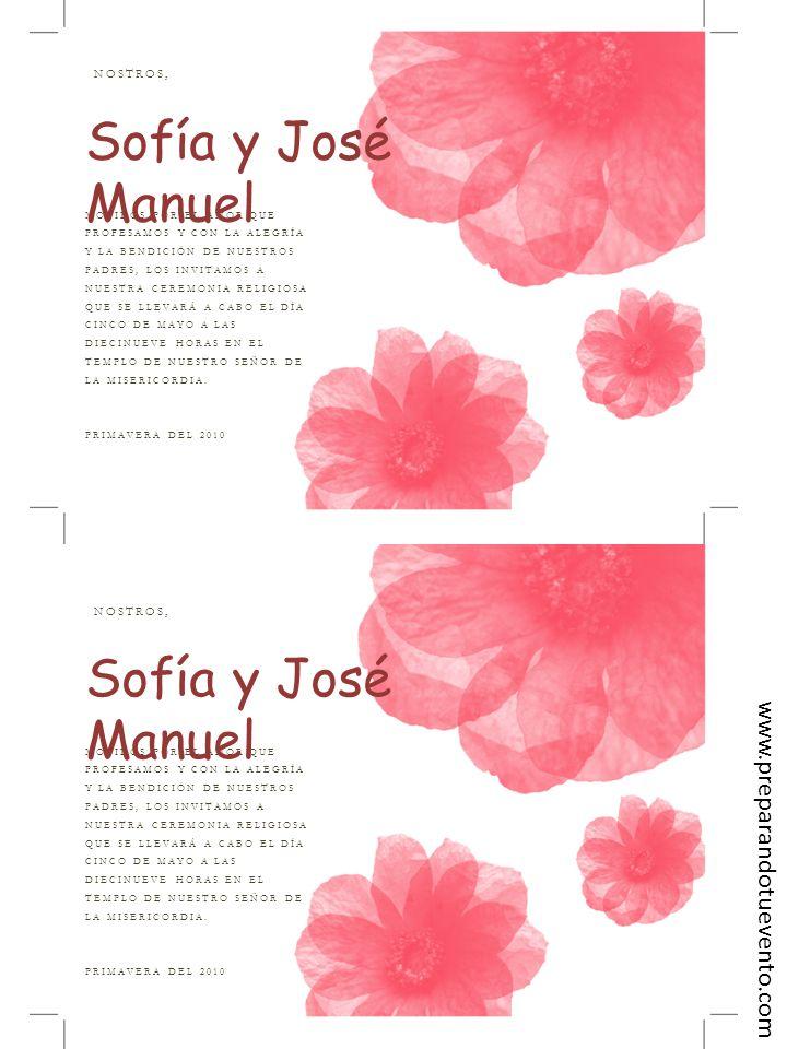Sofía y José Manuel Sofía y José Manuel www.preparandotuevento.com