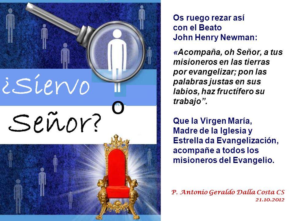 Señor ¿Siervo o Os ruego rezar así con el Beato John Henry Newman:
