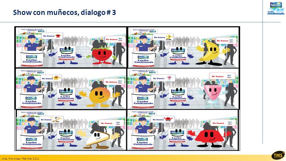 Show con muñecos, dialogo # 3