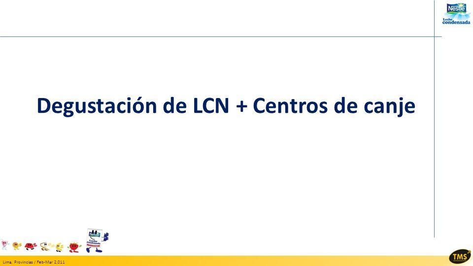 Degustación de LCN + Centros de canje