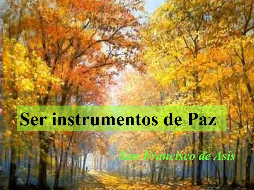 Ser instrumentos de Paz