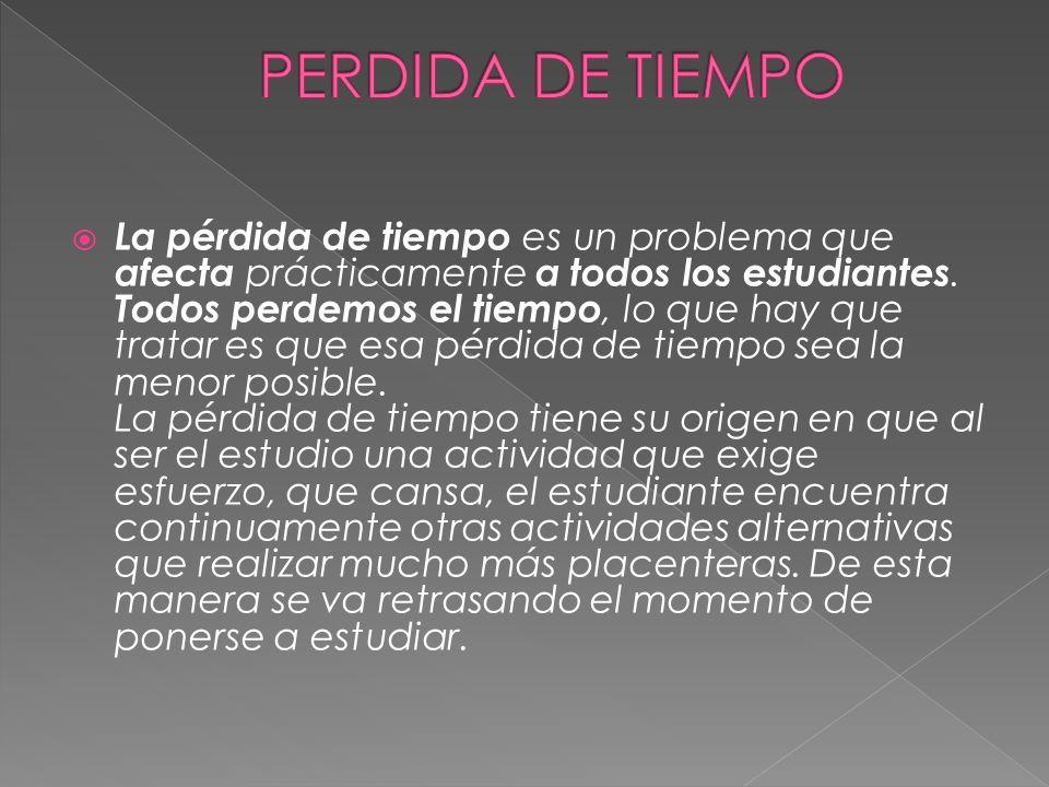 PERDIDA DE TIEMPO