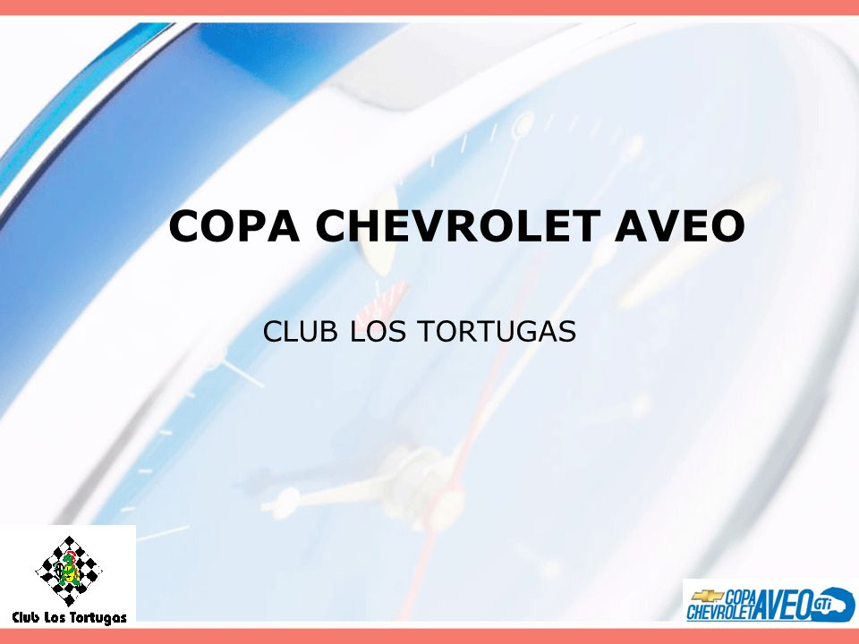 COPA CHEVROLET AVEO CLUB LOS TORTUGAS