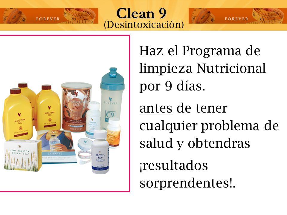 Clean 9 Haz el Programa de limpieza Nutricional por 9 días.
