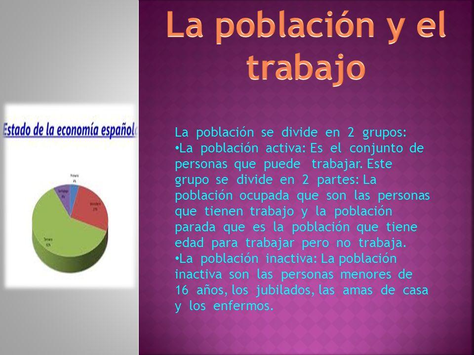 La población y el trabajo