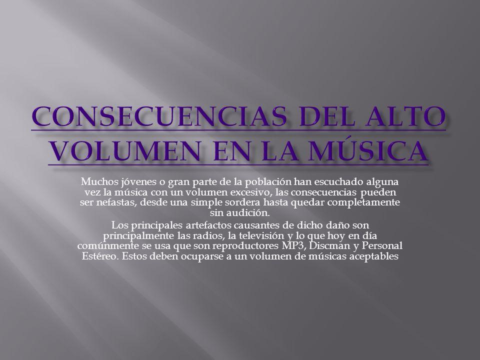 Consecuencias Del Alto Volumen En La Música