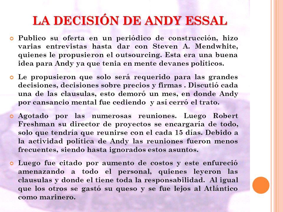 LA DECISIÓN DE ANDY ESSAL