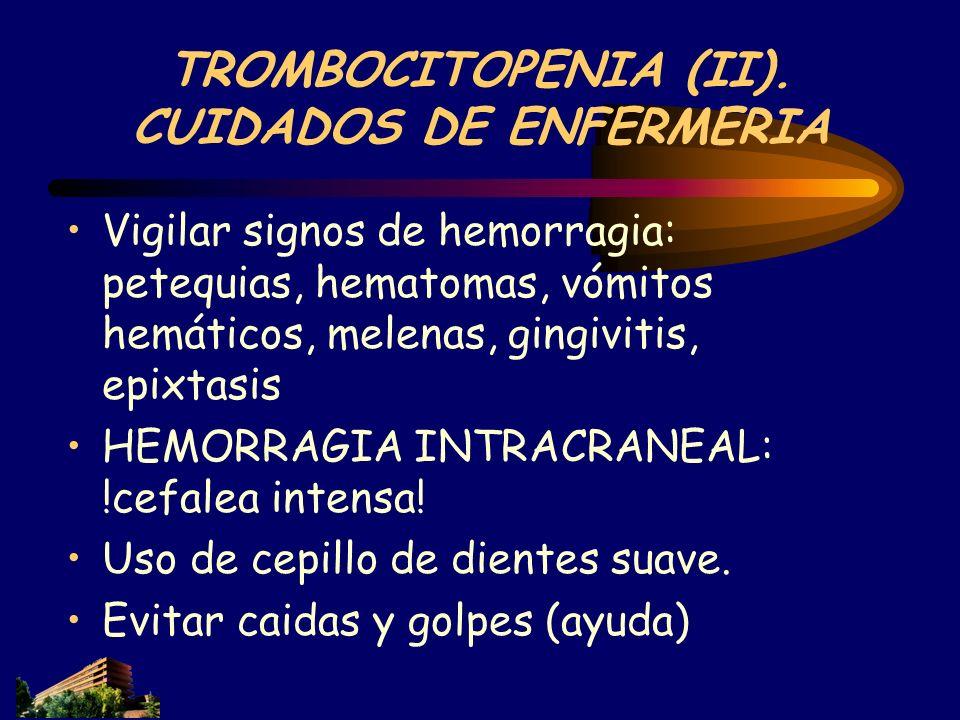 TROMBOCITOPENIA (II). CUIDADOS DE ENFERMERIA