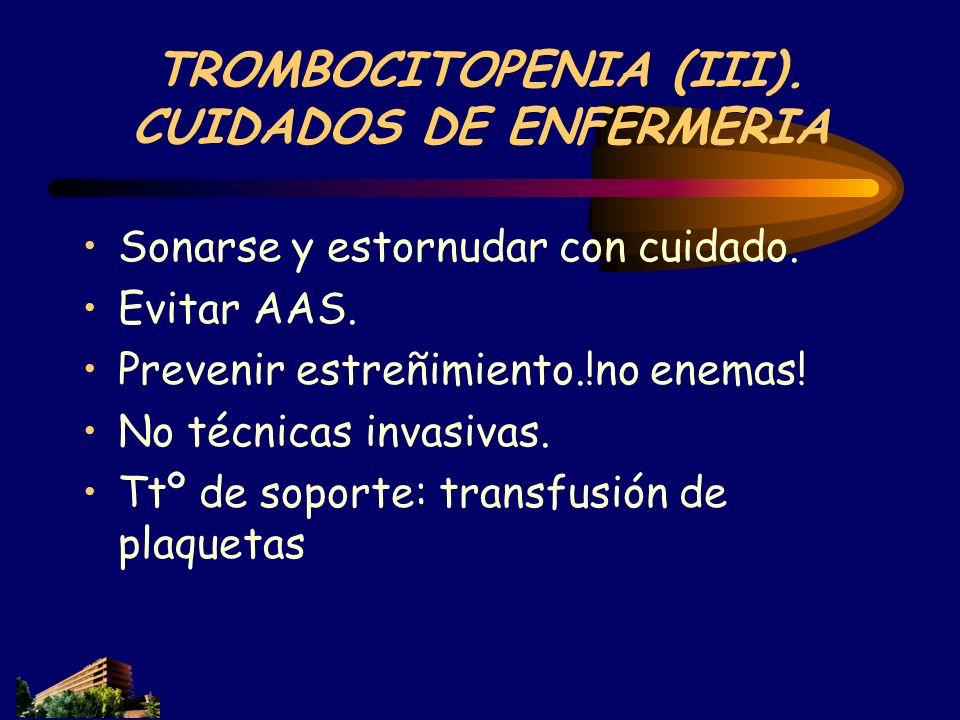 TROMBOCITOPENIA (III). CUIDADOS DE ENFERMERIA