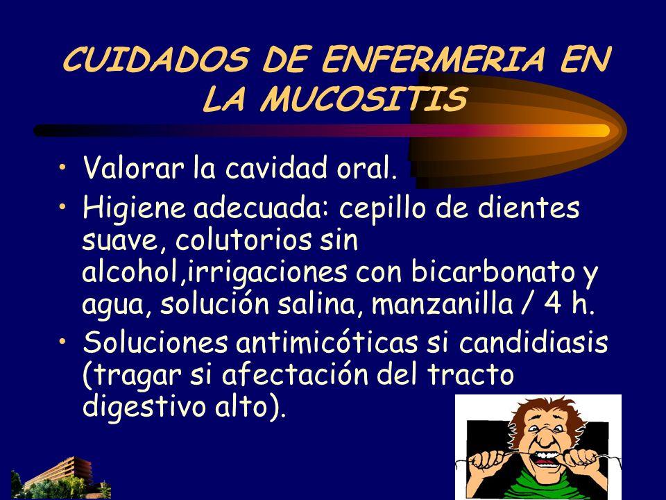 CUIDADOS DE ENFERMERIA EN LA MUCOSITIS