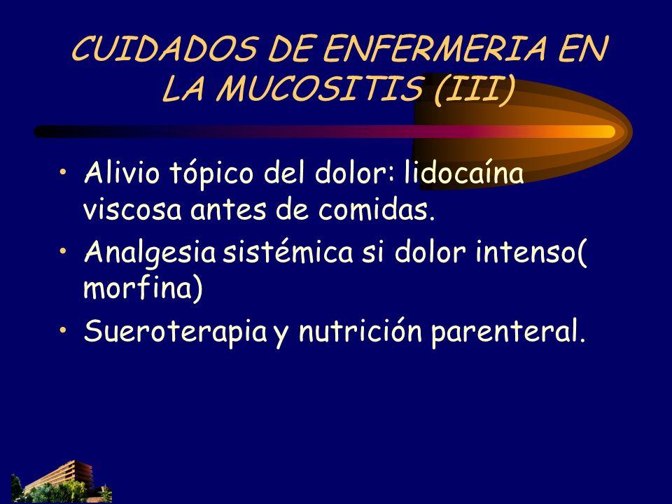 CUIDADOS DE ENFERMERIA EN LA MUCOSITIS (III)