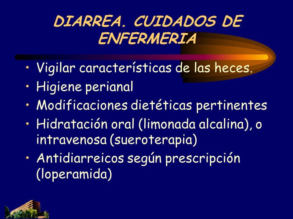 DIARREA. CUIDADOS DE ENFERMERIA