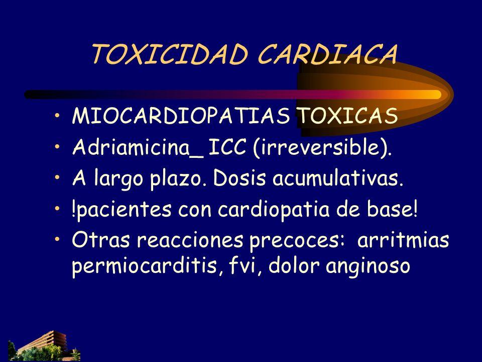 TOXICIDAD CARDIACA MIOCARDIOPATIAS TOXICAS