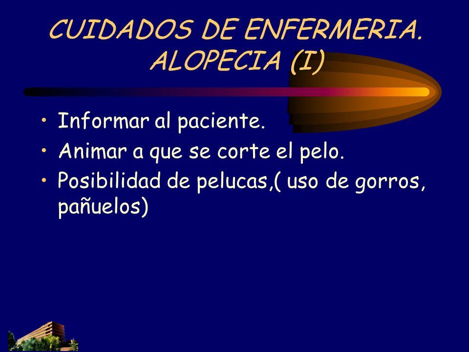 CUIDADOS DE ENFERMERIA. ALOPECIA (I)