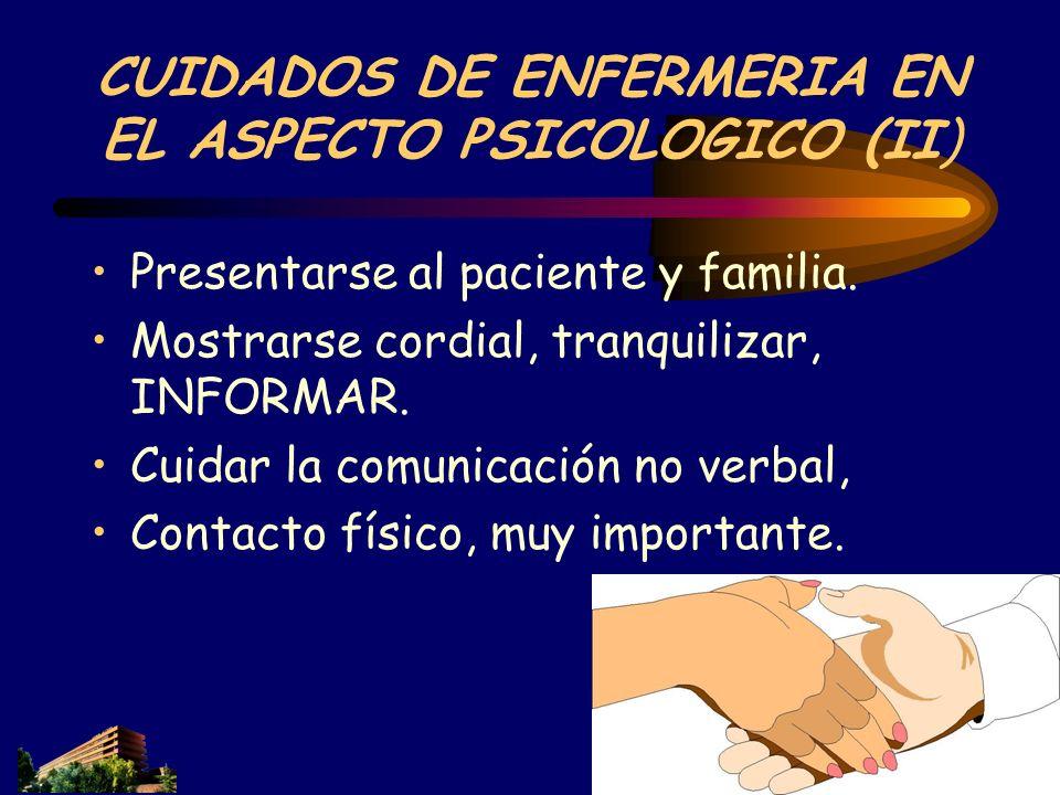 CUIDADOS DE ENFERMERIA EN EL ASPECTO PSICOLOGICO (II)