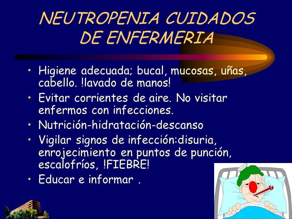 NEUTROPENIA CUIDADOS DE ENFERMERIA