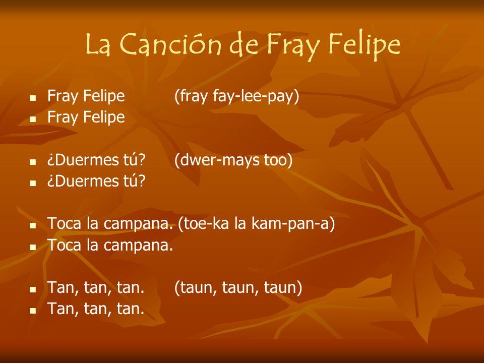 La Canción de Fray Felipe
