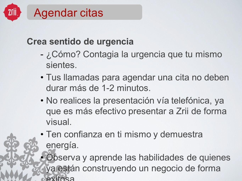 Agendar citas Crea sentido de urgencia