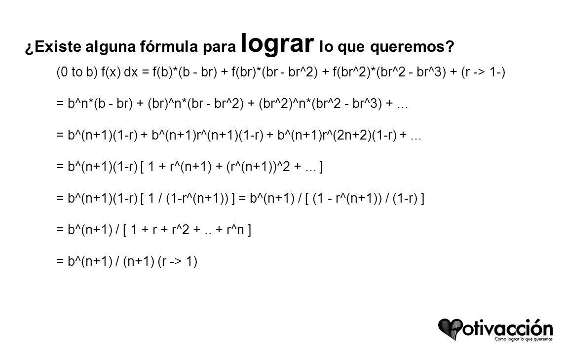 ¿Existe alguna fórmula para lograr lo que queremos