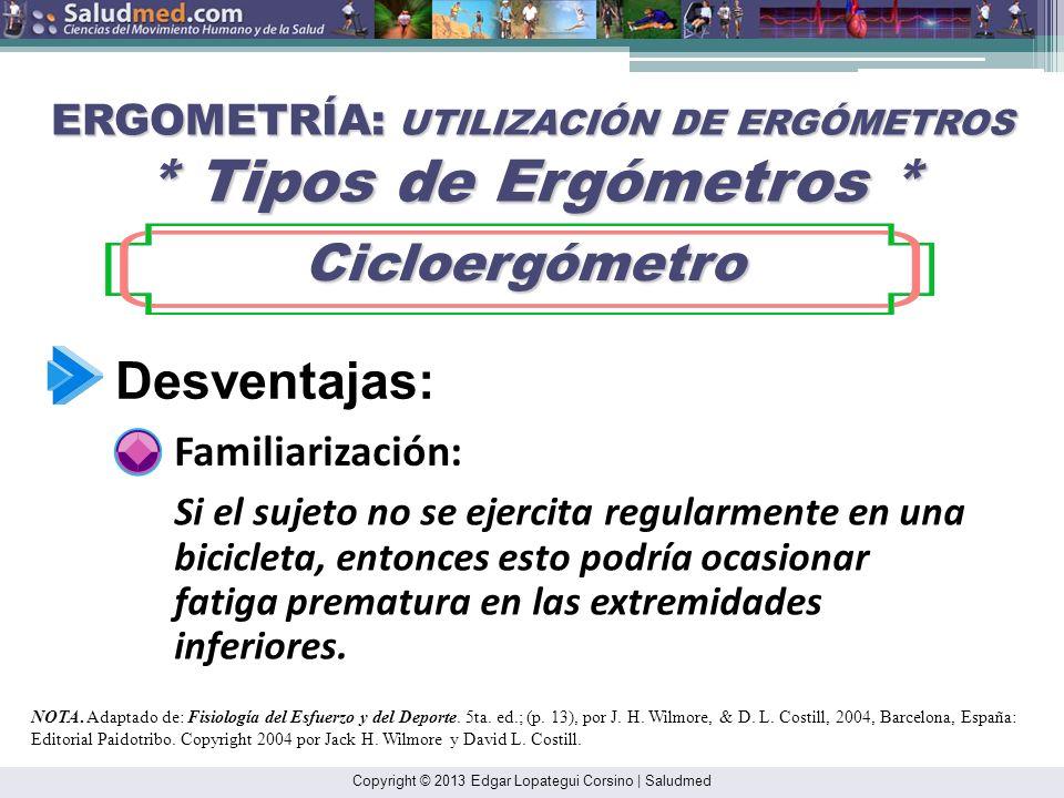 ERGOMETRÍA: UTILIZACIÓN DE ERGÓMETROS * Tipos de Ergómetros *