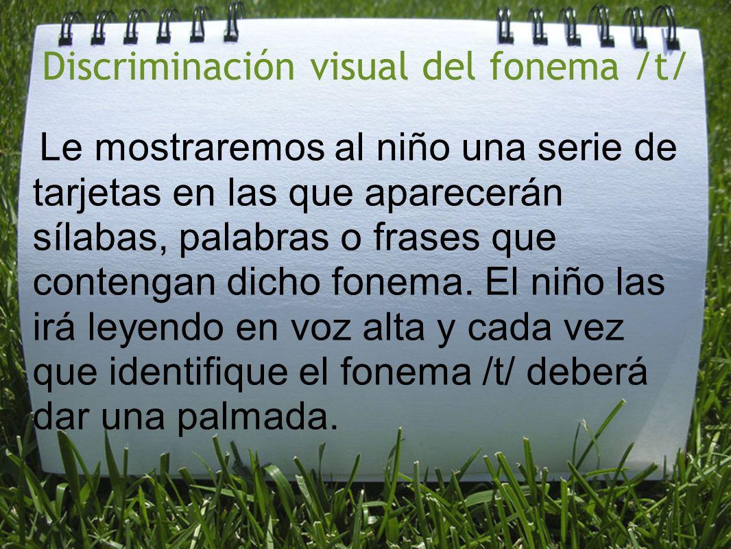 Discriminación visual del fonema /t/