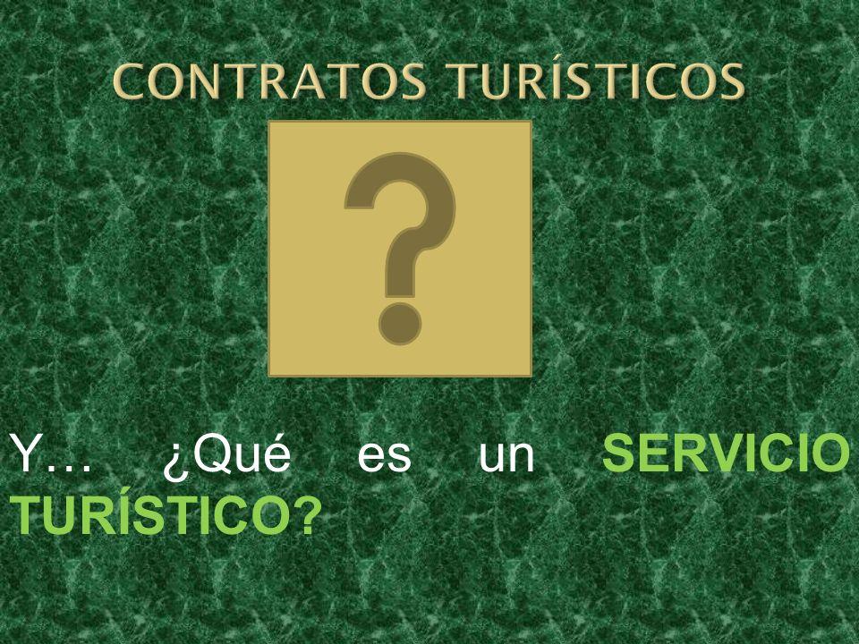 Y… ¿Qué es un SERVICIO TURÍSTICO