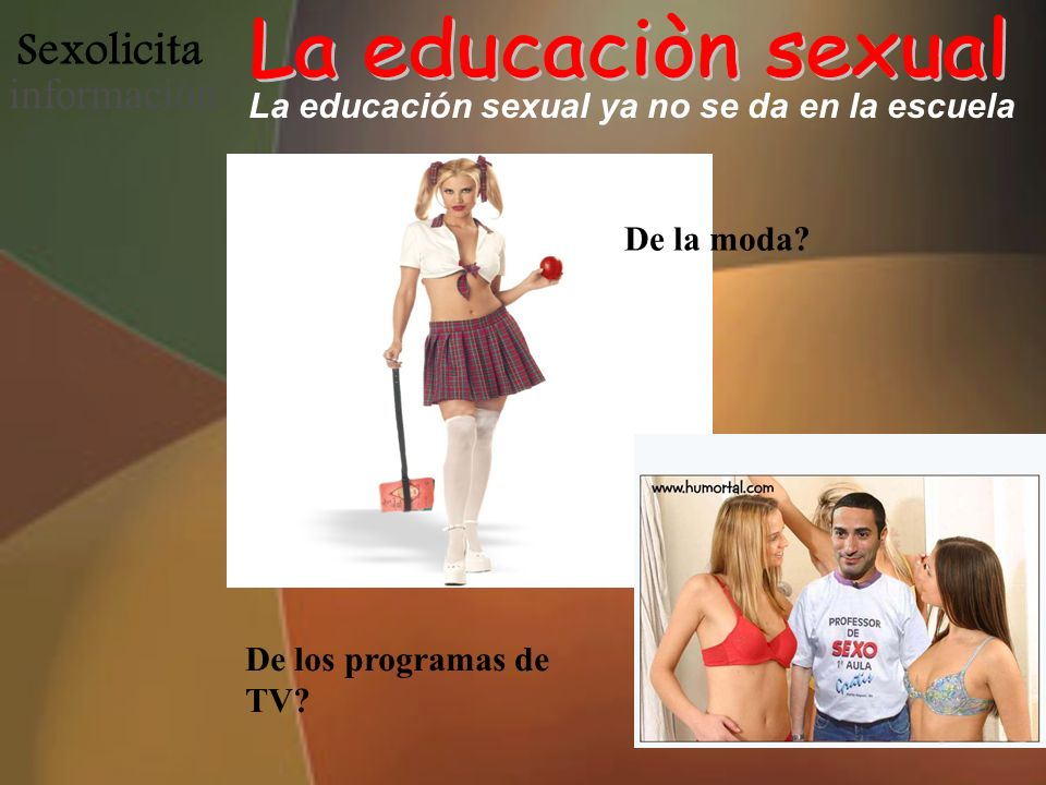 La educación sexual ya no se da en la escuela