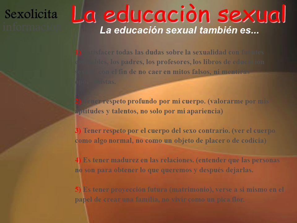 La educación sexual también es...