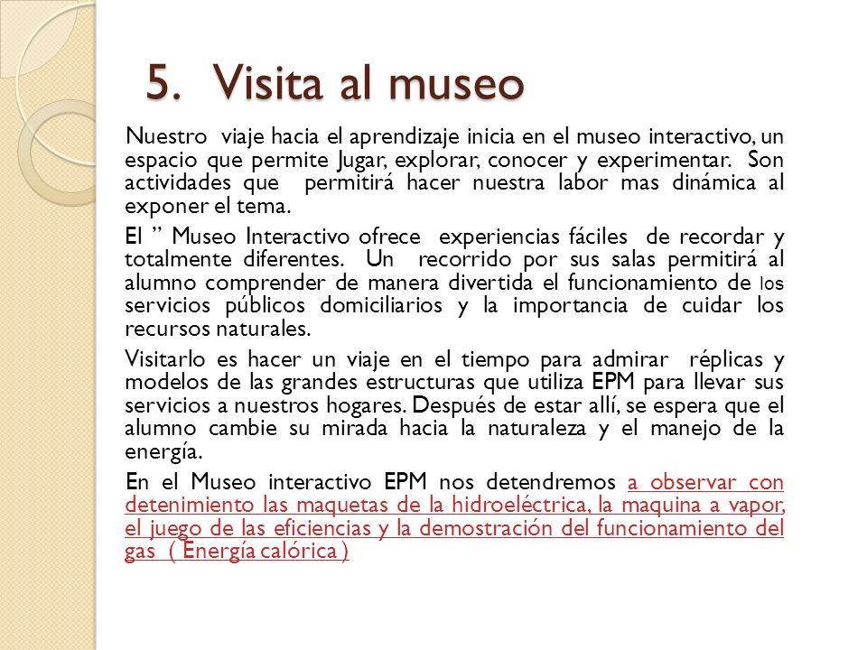 5. Visita al museo