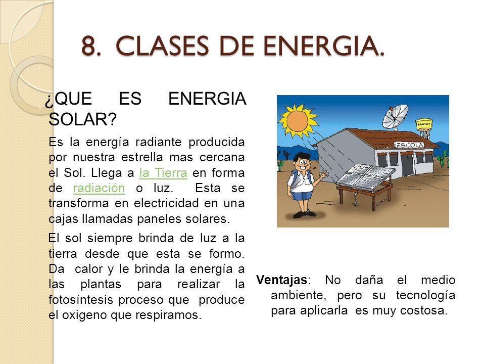 8. CLASES DE ENERGIA. ¿QUE ES ENERGIA SOLAR